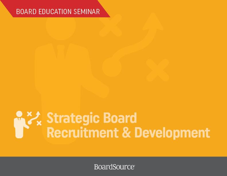 Strategic Board Recruitment and Development Seminar Cover