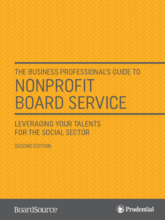 The Business Professional's Guide to Nonprofit Board Service