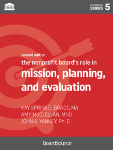 The Nonprofit Board's Role in Mission, Planning, and Strategy