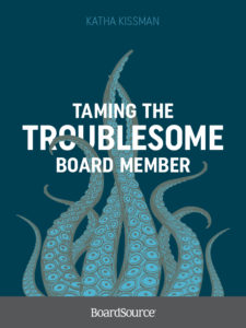 Taming the Troublesome Board Member