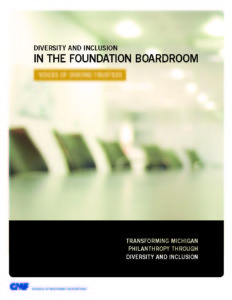 Diversity & Inclusion in the Foundation Boardroom: Voices of Diverse Trustees