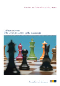Different Is Better: Why Diversity Matters in the Boardroom