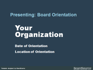 Board Orientation Template