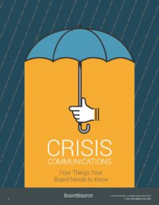 Crisis Communications: Four Things Your Board Needs to Know