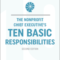 The Nonprofit Chief Executive's Ten Basic Responsibilities