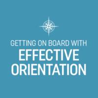 effective nonprofit board orientation