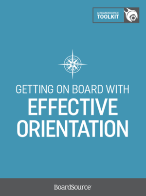 effective nonprofit board orientation