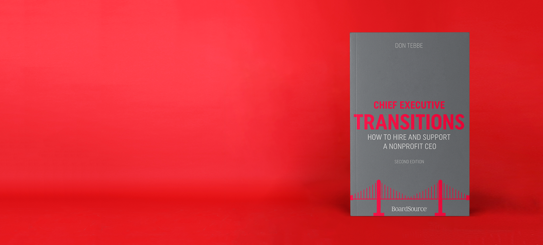 Chief Executive Transitions: How to Hire and Support a Nonprofit CEO - Cover image on red background